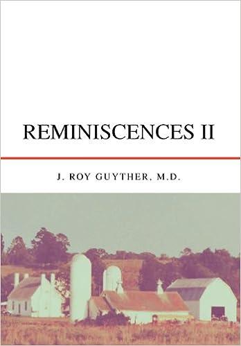 REMINISCENCES II