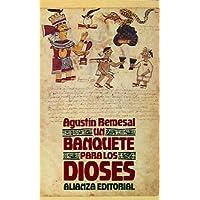 Un banquete para los dioses / A Banquet for the Gods (Libro de bolsillo)