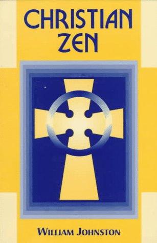 Christian Zen: A Way of Meditation