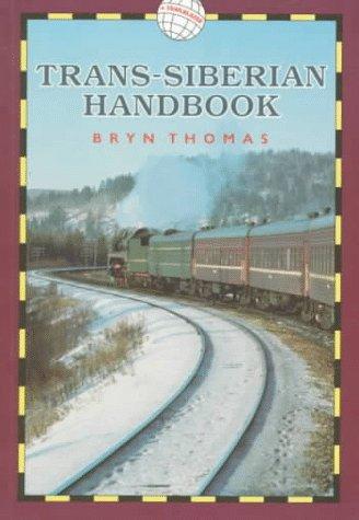 Trans-Siberian Handbook (World Rail Guides)