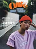 Ollie(オーリー) 2017年 08 月号 [雑誌] (夏は青春だ MEMORY from SUMMER)
