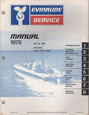 1978 EVINRUDE OUTBOARD 70/75 HP SERVICE MANUAL P/N 5397 (632) ()