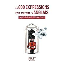Petit Livre de - Les 800 expressions pour tout dire en anglais (LE PETIT LIVRE) (French Edition)