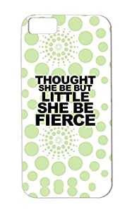 She Be Fierce Tshirts Black For Iphone 5c Satire Funny Drop Resistant Case Cover