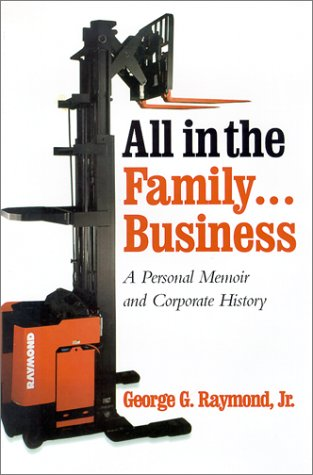 All in the Family Business: A Personal Memoir and Corporate History