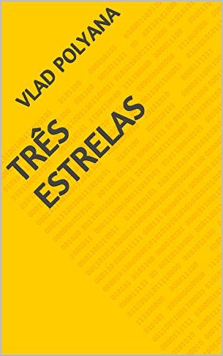 tres-estrelas-portuguese-edition