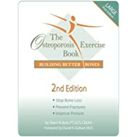 The Osteoporosis Exercise Book : Building Better Bones
