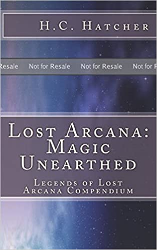 Get e-book Lost Arcana: Magic Unearthed: Legends of Lost