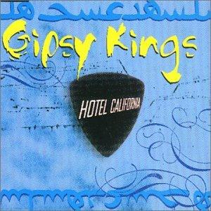 gipsy kings hotel california - 5