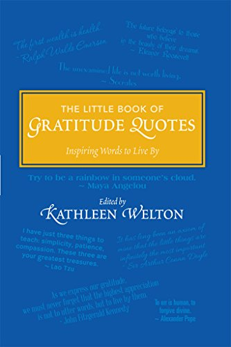 The Little Book of Gratitude Quotes: Inspiring Words to Live By (Little Quote Books 2)