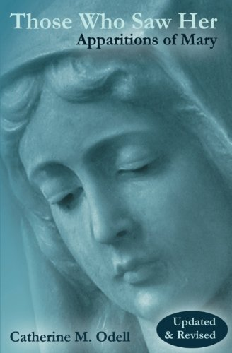 Those Who Saw Her, Revised and Updated: Apparitions of - Marian Saw