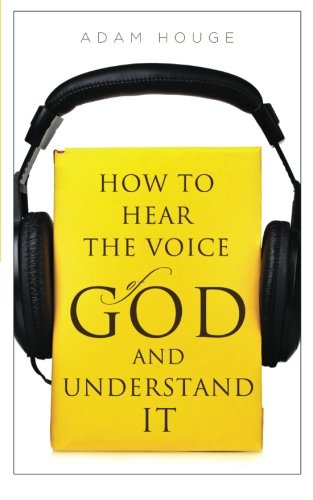 Read Online How To Hear The Voice Of God And Understand It pdf epub