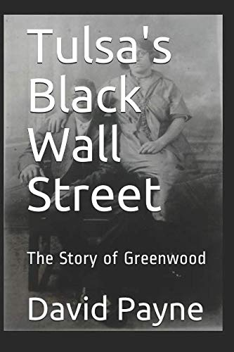 (Tulsa's Black Wall Street: The Story of Greenwood)