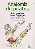 capa de Anatomia do pilates: Guia ilustrado de pilates de solo para estabilidade do core e equilíbrio