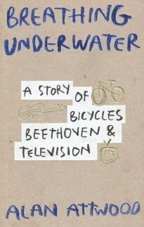 Breathing underwater: A story of bicycles, Beethoven & television