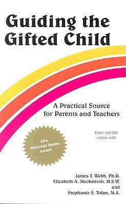 BEST Guiding the Gifted Child: A Practical Source for Parents and Teachers Z.I.P