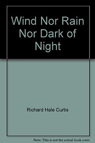 book cover of Wind Nor Rain Nor Dark of Night