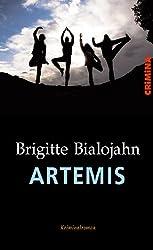 Artemis. Krimi von Brigitte Bialojahn