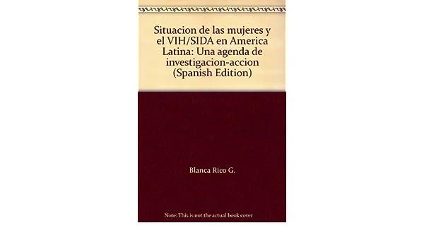 Situación de las mujeres y el VIH/SIDA en América Latina ...