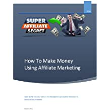 How To Make Money Using Affiliate Marketing: TIPS HOW TO USE VIDEO TO PROMOTE AFFILIATE PRODUCTS