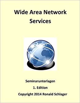Wide Area Network Services: Seminarunterlagen