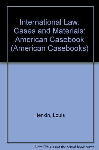 International Law: Cases and Materials (American Casebook)
