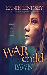 Warchild: Pawn: A Young Adult Dystopian Novel (The Warchild Series Book 1)