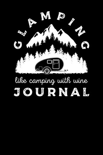 Glamping Like Camping With Wine Journal by Arms Folded Publishing