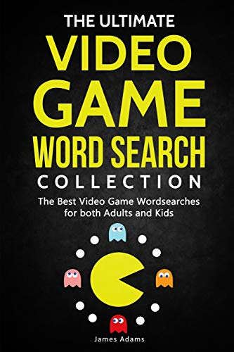 Pdf Entertainment The Ultimate Video Game Word Search Collection: The Best Video Game Wordsearches for both Adults and Kids
