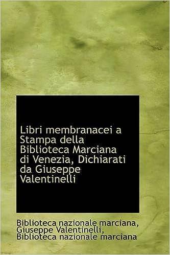 Amazonin Buy Libri Membranacei A Stampa Della Biblioteca Marciana