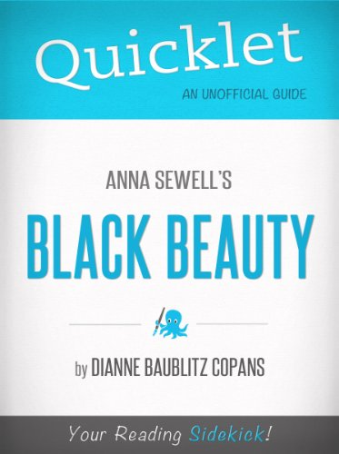 Black Beauty, by Anna Sewell - A Hyperink Quicklet (Novels, Horses, Victorian)