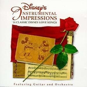 Disney's Instrumental Impressions - 14 Classic Disney Love Songs