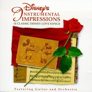 Disney's Instrumental Impressions - 14 Classic Disney Love Songs by Walt Disney Records