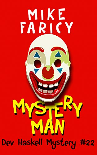 Mystery Man (Dev Haskell - Private Investigator Book 22) by [Faricy, Mike]