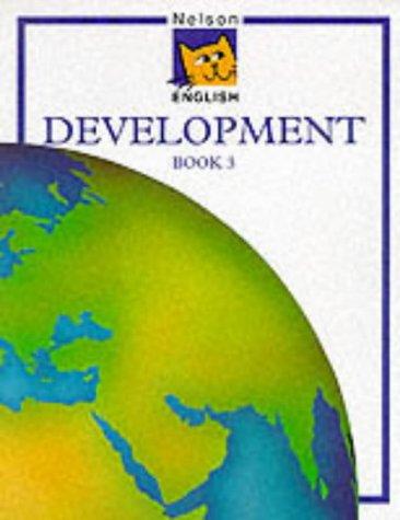 Nelson English - Development Book 3 (Bk. 3)