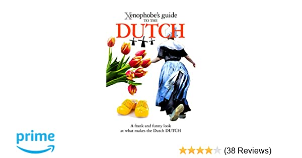 xenophobe s guide to the dutch bolt rodney