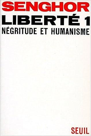 Lire un Liberté, tome 1. Négritude et humanisme pdf, epub ebook