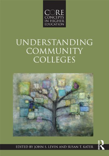 Download Understanding Community Colleges (Core Concepts in Higher Education) Pdf