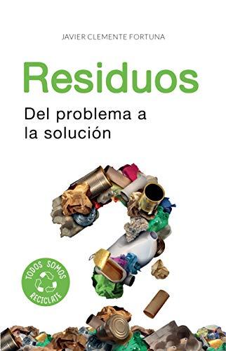 residuos-del-problema-a-la-solucin-spanish-edition