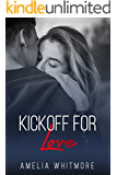 Kickoff for Love