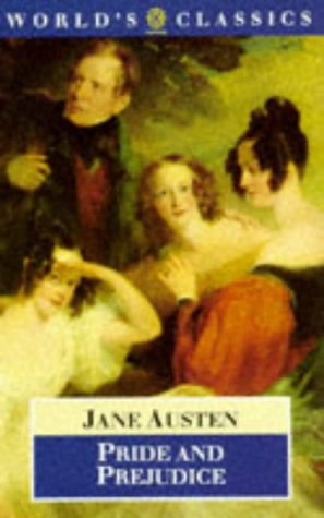Pride and Prejudice (The World's Classics)