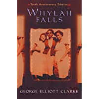Whylah Falls: 10th Anniversary Edition