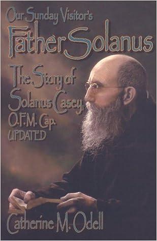 Amazon com: Father Solanus: The Story of Solanus Casey