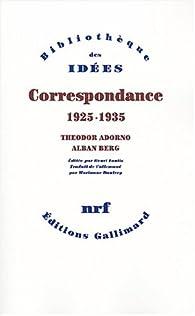 Correspondance : 1925-1935 par Theodor W. Adorno