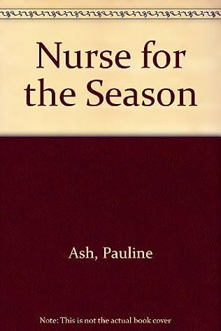 book cover of Nurse for the Season