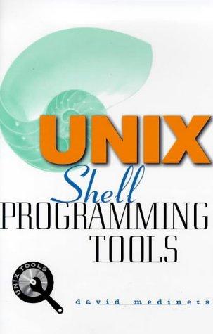 Unix Shell Programming Tools (Unix Tools)