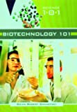 Biotechnology 101, Brian Robert Shmaefsky, 0313335281