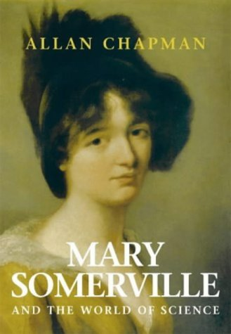 Download Mary Somerville: And the World of Science PDF