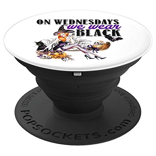 On Wednesdays We Wear Black Witch Hot Halloween Party Favor PopSockets Grip and Stand for Phones and