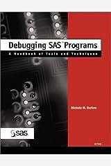 Debugging SAS Programs: A Handbook of Tools and Techniques Paperback